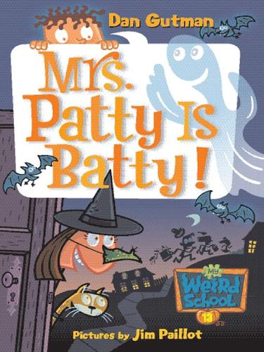 Download Mrs. Patty Is Batty!