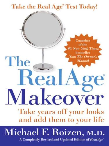 The RealAge ® Makeover