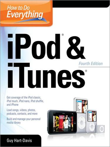 How to Do Everything with iPod® & iTunes®