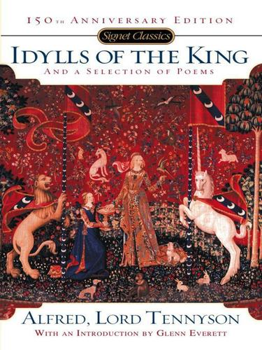 Download Idylls of the King and a New Selection of Poems
