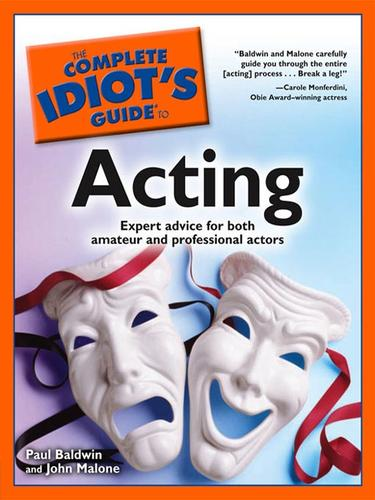 The Complete Idiot's Guide to Acting