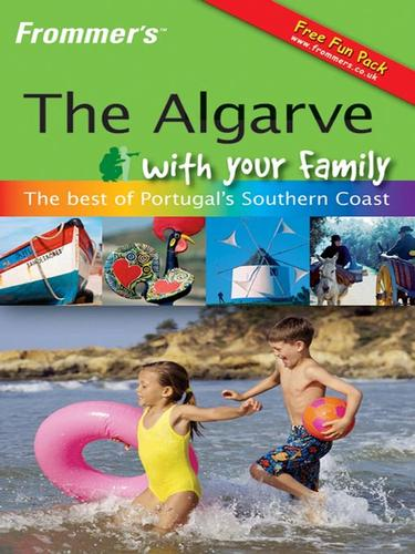 Frommer's The Algarve With Your Family
