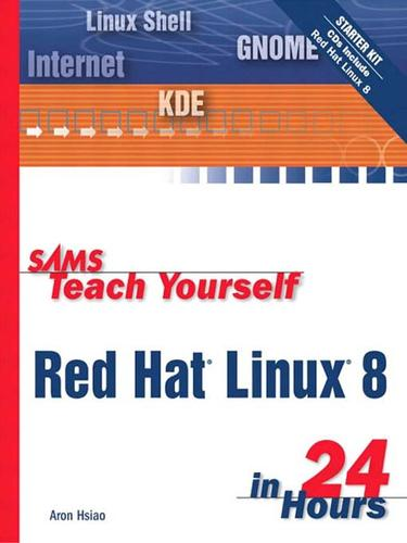 Sams Teach Yourself Red Hat Linux 8 in 24 Hours