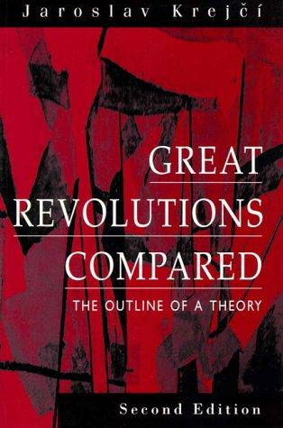 Great Revolutions Compared