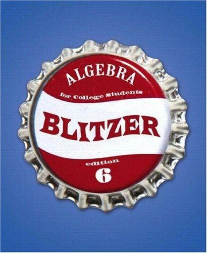 Algebra For College Students (6th Edition) (The Blitzer Developmental Algebra Series) by Robert Blitzer