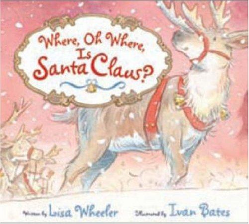 Download Where, Oh Where, Is Santa Claus?