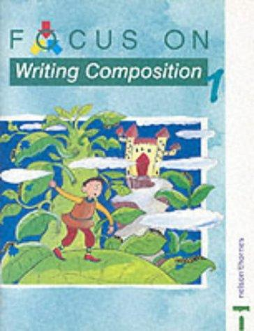Download Focus on Writing Composition (Focus on Writing)