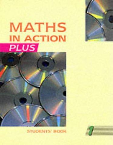 Download Maths in Action Plus (Maths in Action)