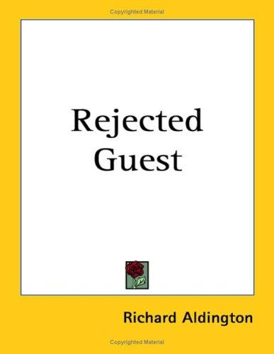 Rejected Guest