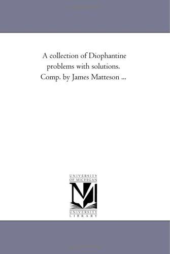 A collection of Diophantine problems with solutions