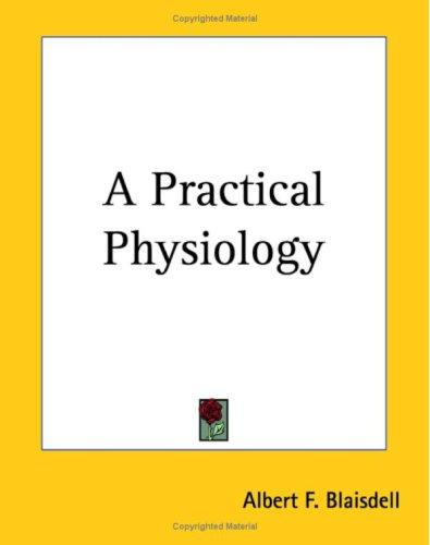 Download A Practical Physiology