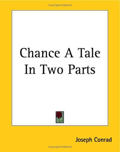 Chance A Tale In Two Parts