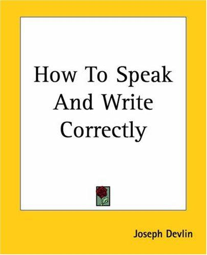 Download How To Speak And Write Correctly