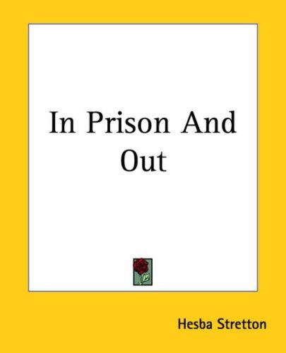 In Prison And Out