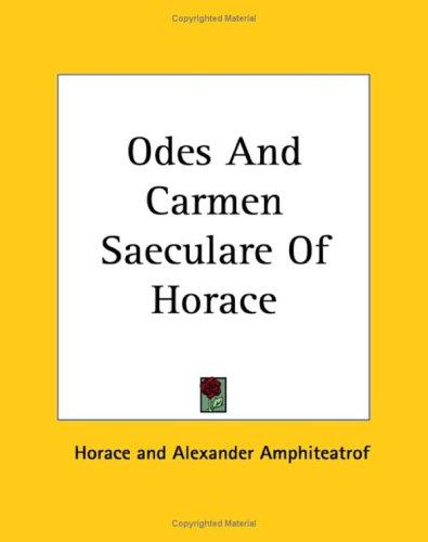 Download Odes And Carmen Saeculare Of Horace