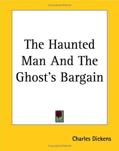 Download The Haunted Man And The Ghost's Bargain