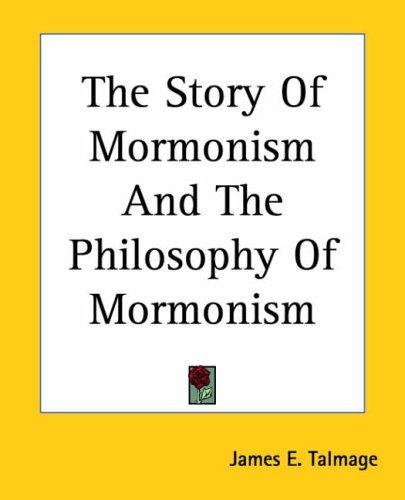 Download The Story Of Mormonism And The Philosophy Of Mormonism