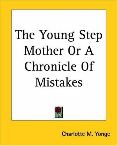 The Young Step Mother Or A Chronicle Of Mistakes