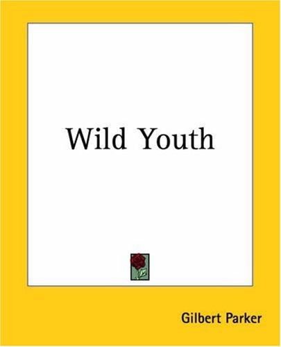 Wild Youth And Another