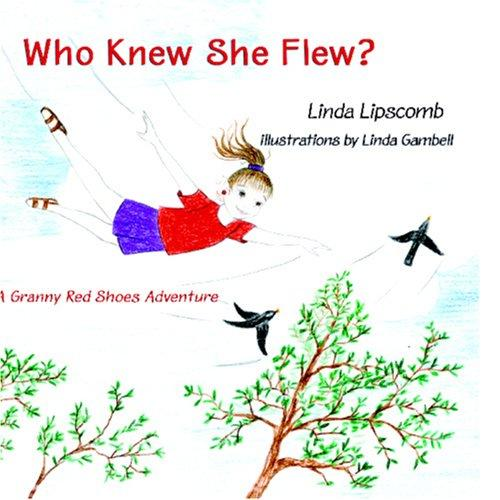 Who Knew She Flew?