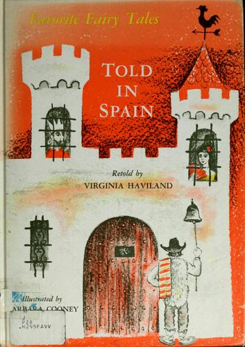 Favorite fairy tales told in Spain.