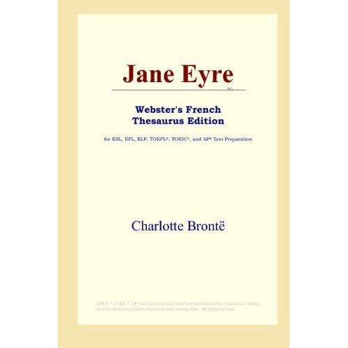 Jane Eyre (Webster's French Thesaurus Edition)