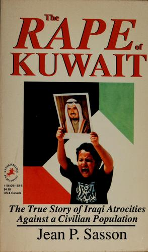 The rape of Kuwait