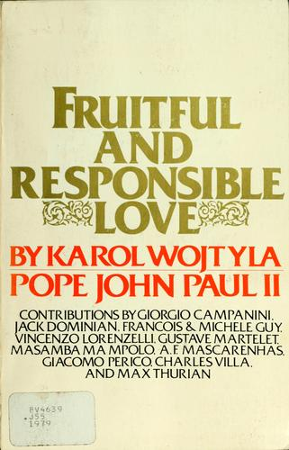 Fruitful and responsible love