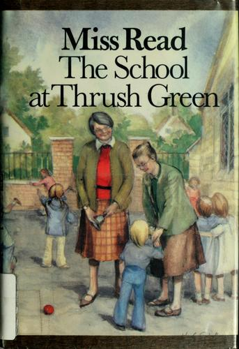 Download The school at Thrush Green