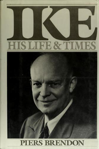Ike, His Life and Times