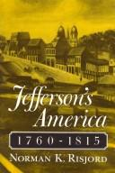 Download Jefferson's America, 1760-1815