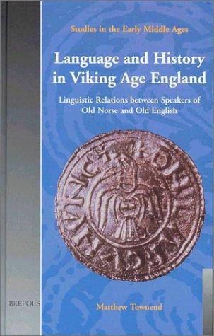 Download Language and history in Viking age England