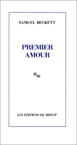 Premier amour by Samuel Beckett