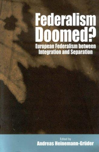 Download Federalism Doomed?
