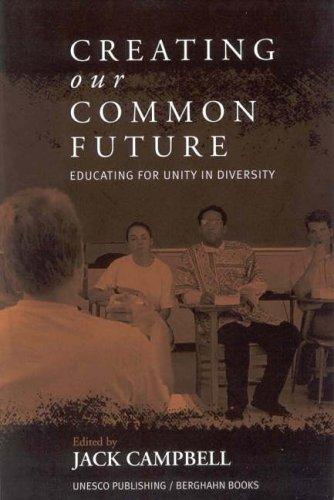 Creating Our Common Future