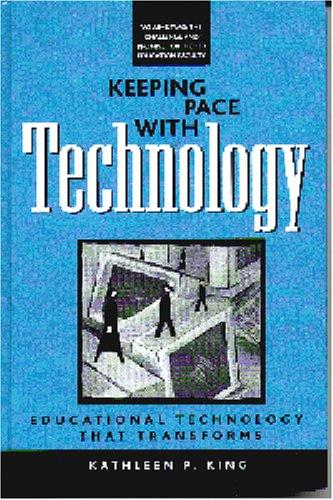 Download Keeping Pace With Technology: Educational Technology That Transforms