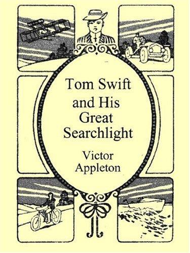 Tom Swift and His Great Search Light