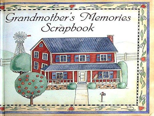 Grandmother's Memories Scrapbook by Kathie Billingslea Smith