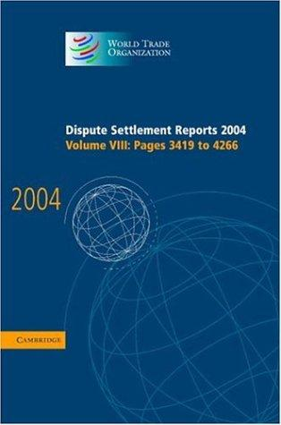 Download Dispute Settlement Reports 2004 (World Trade Organization Dispute Settlement Reports)