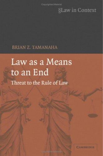 Download Law as a Means to an End