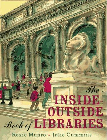 The inside-outside book of libraries