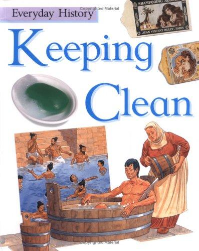 Download Keeping Clean (Everyday History)