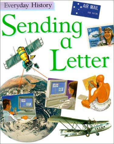 Sending a Letter (Everyday History)