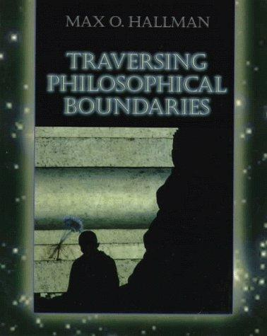 Traversing philosophical boundaries