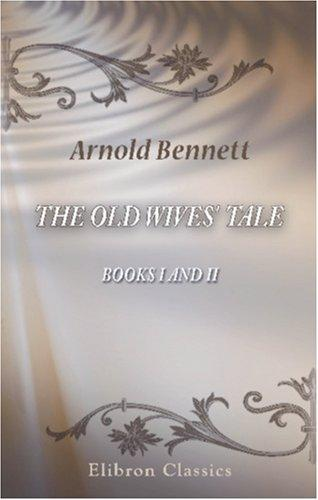 Download The Old Wives\' Tale