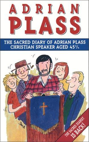 Download Sacred Diary of Adrian Plass, Christian Speaker Aged 45 3/4