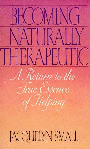 Download Becoming naturally therapeutic