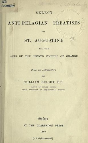 Download Select anti-Pelagian treatises, and the Acts of the Second Council of Orange.
