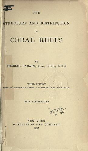 The  structure and distribution of coral reefs.