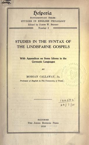 Studies in the syntax of the Lindisfarne Gospels